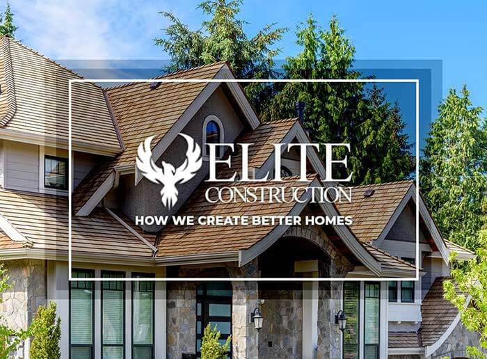 Elite Construction & Roofing: How We Create Better Homes